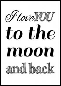 I love you to the moon and back- Svart