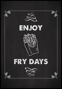Enjoy fry days