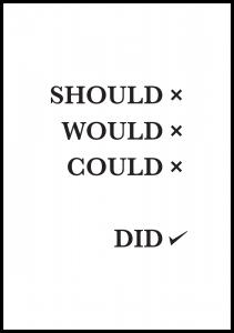 Should Would Could Did