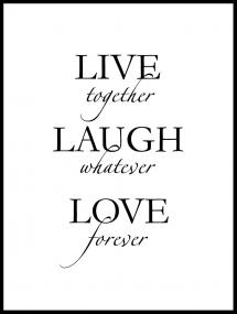Live, laugh, love - Svart