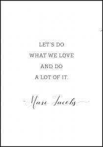 Let's do what we love and do a lot of it