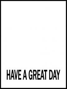 Have a great day - Svart