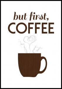 But first coffee - Wood